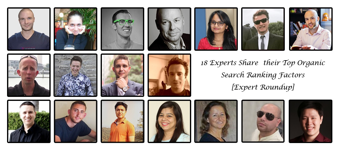 18 Experts Share their Top Organic Search Ranking Factors