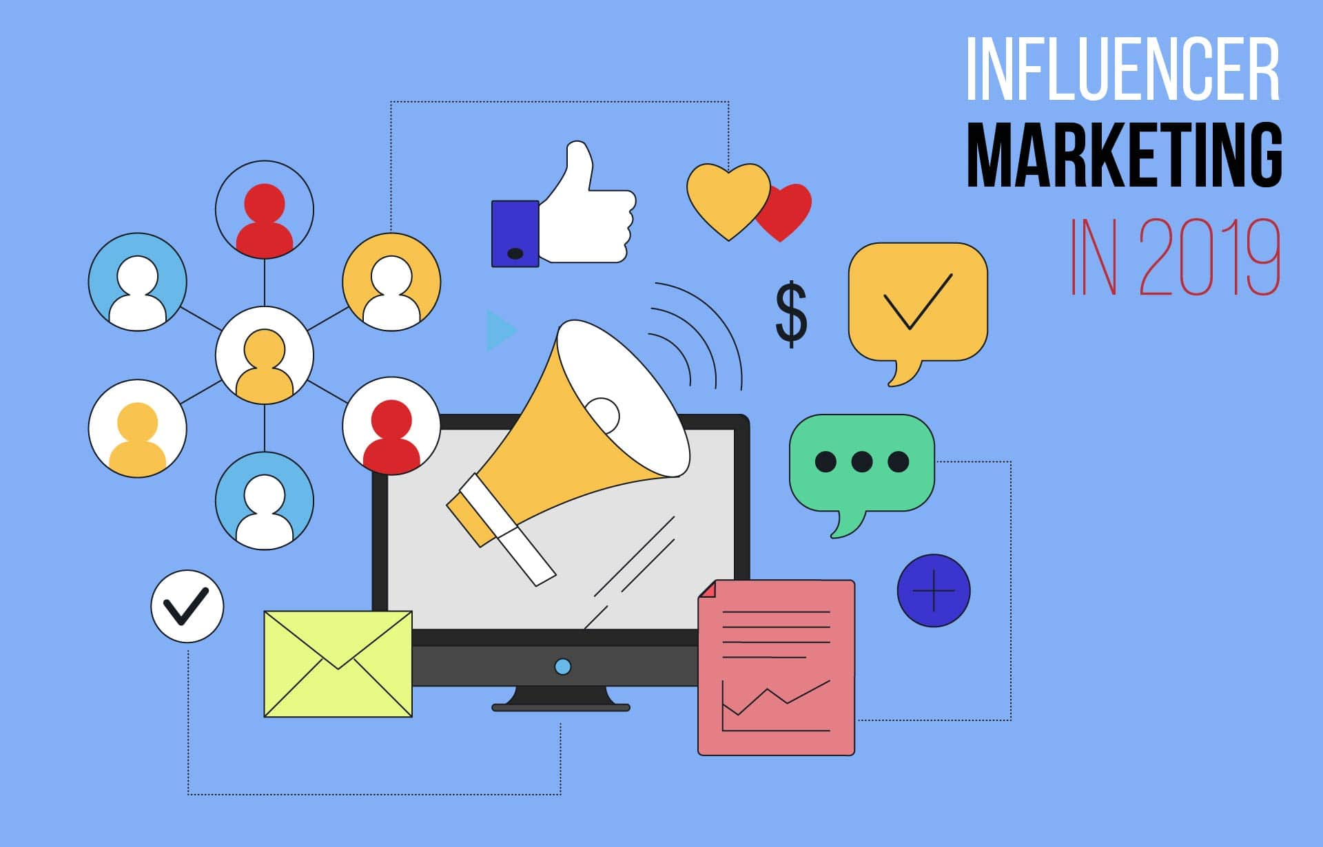 Everything You Need to Know About Influencer Marketing in 2019