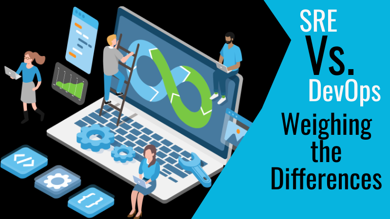 SRE vs. DevOps: Weighing the Differences