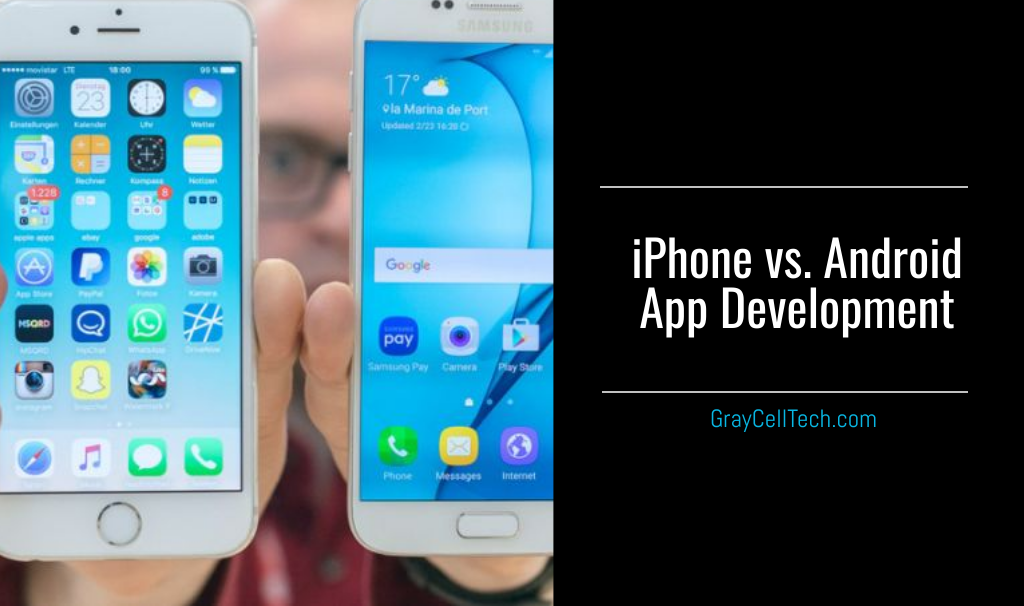 iPhone vs. Android App Development