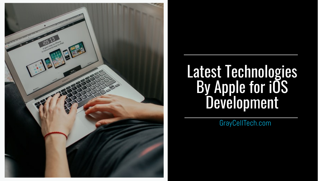 Latest Technologies By Apple for iOS Development