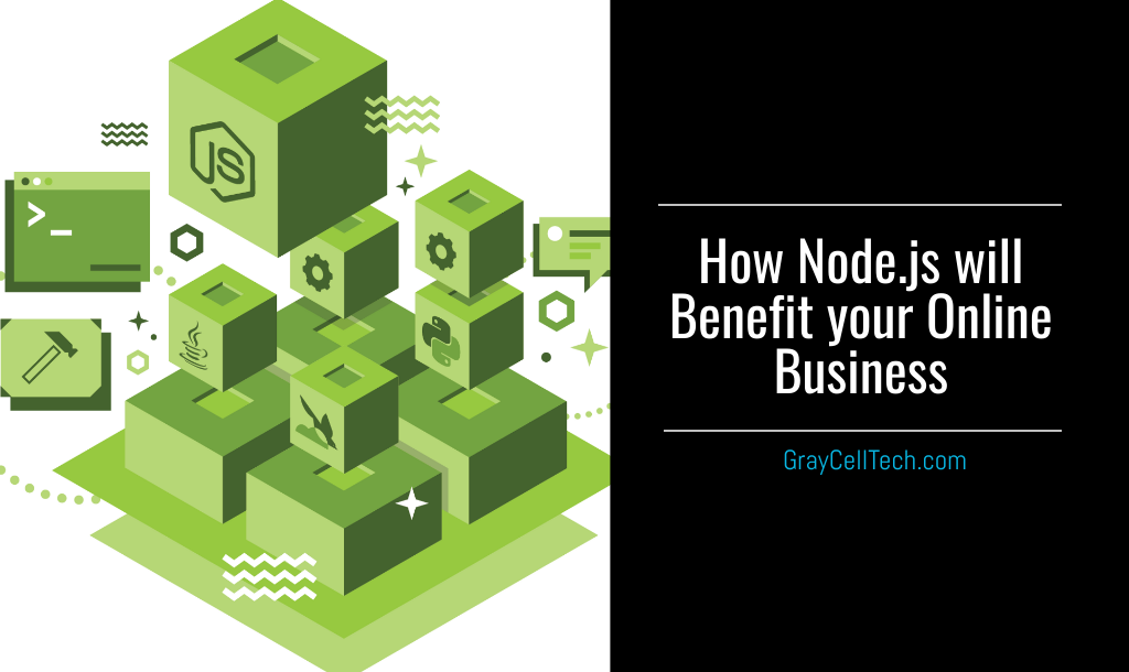 How Node.js will benefit your Online Business