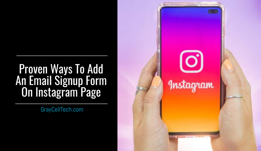 Proven Ways To Add An Email Signup Form On Instagram Page