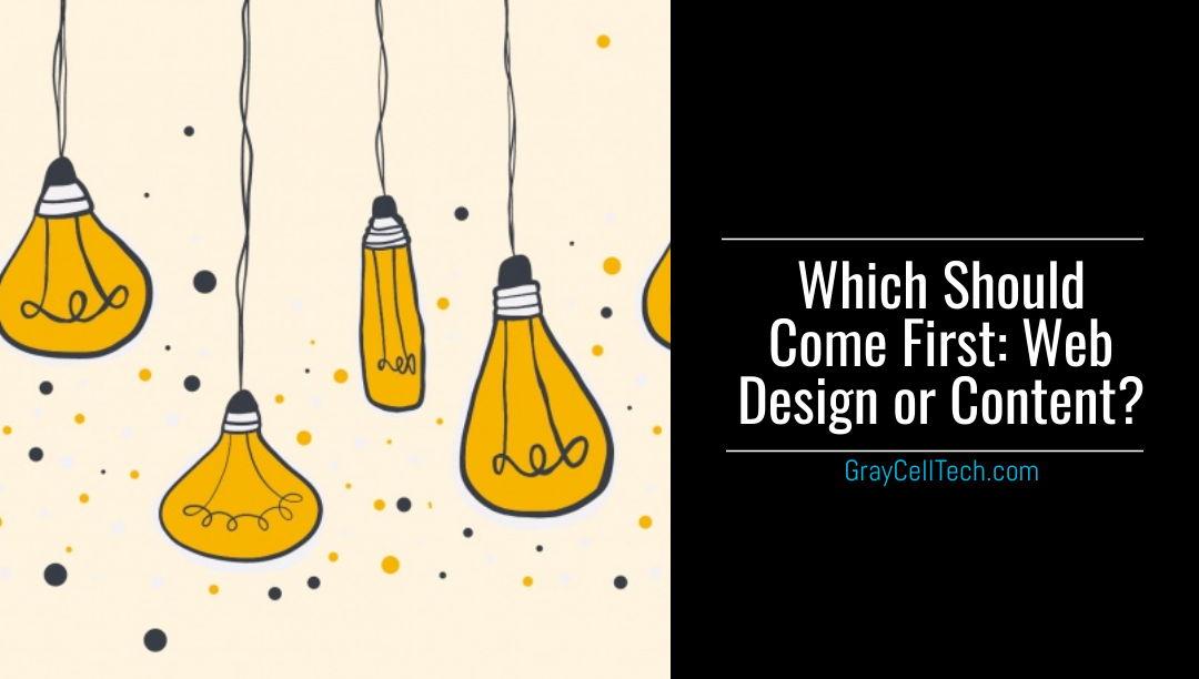 Which Should Come First: Web Design or Content?