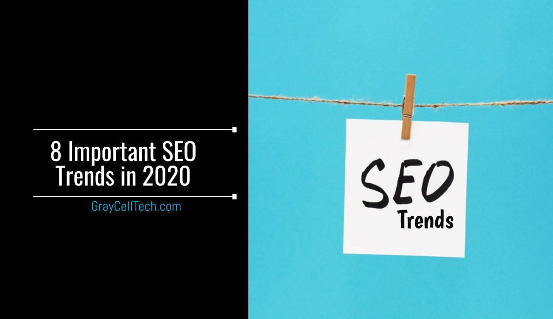 8 Important SEO Trends in 2020