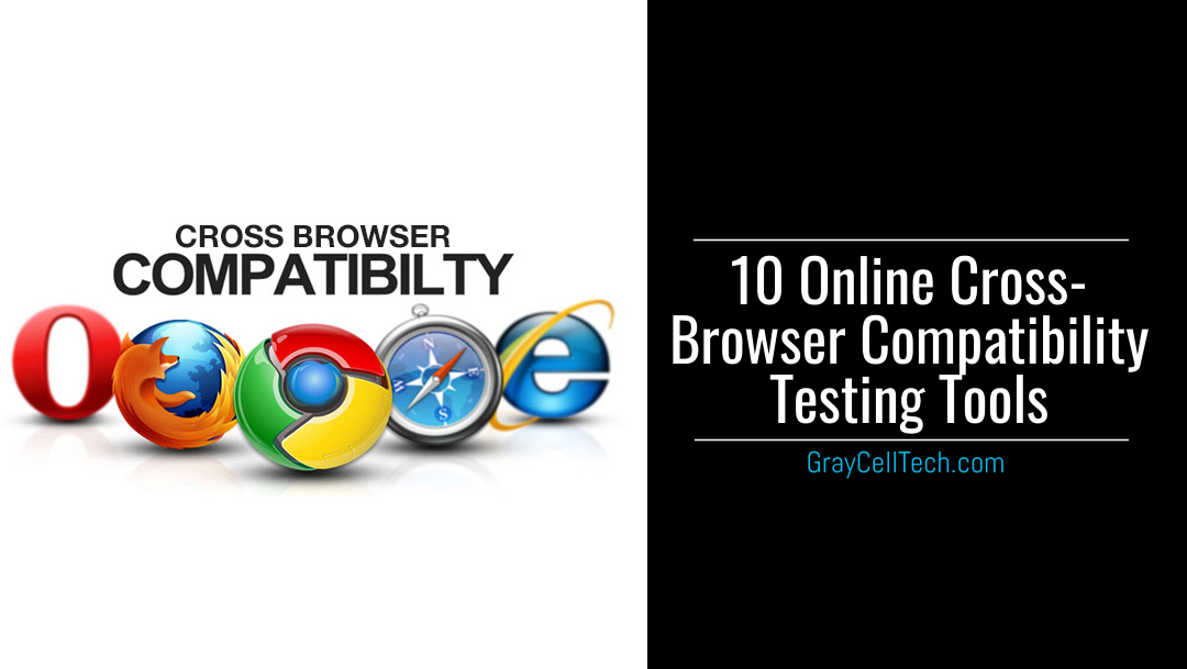 10 Online Cross-Browser Compatibility Testing Tools