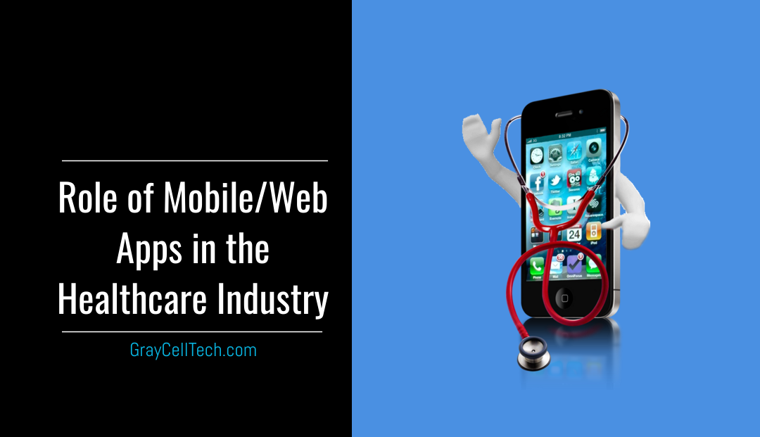 Role of Mobile and Web Apps in the Healthcare Industry