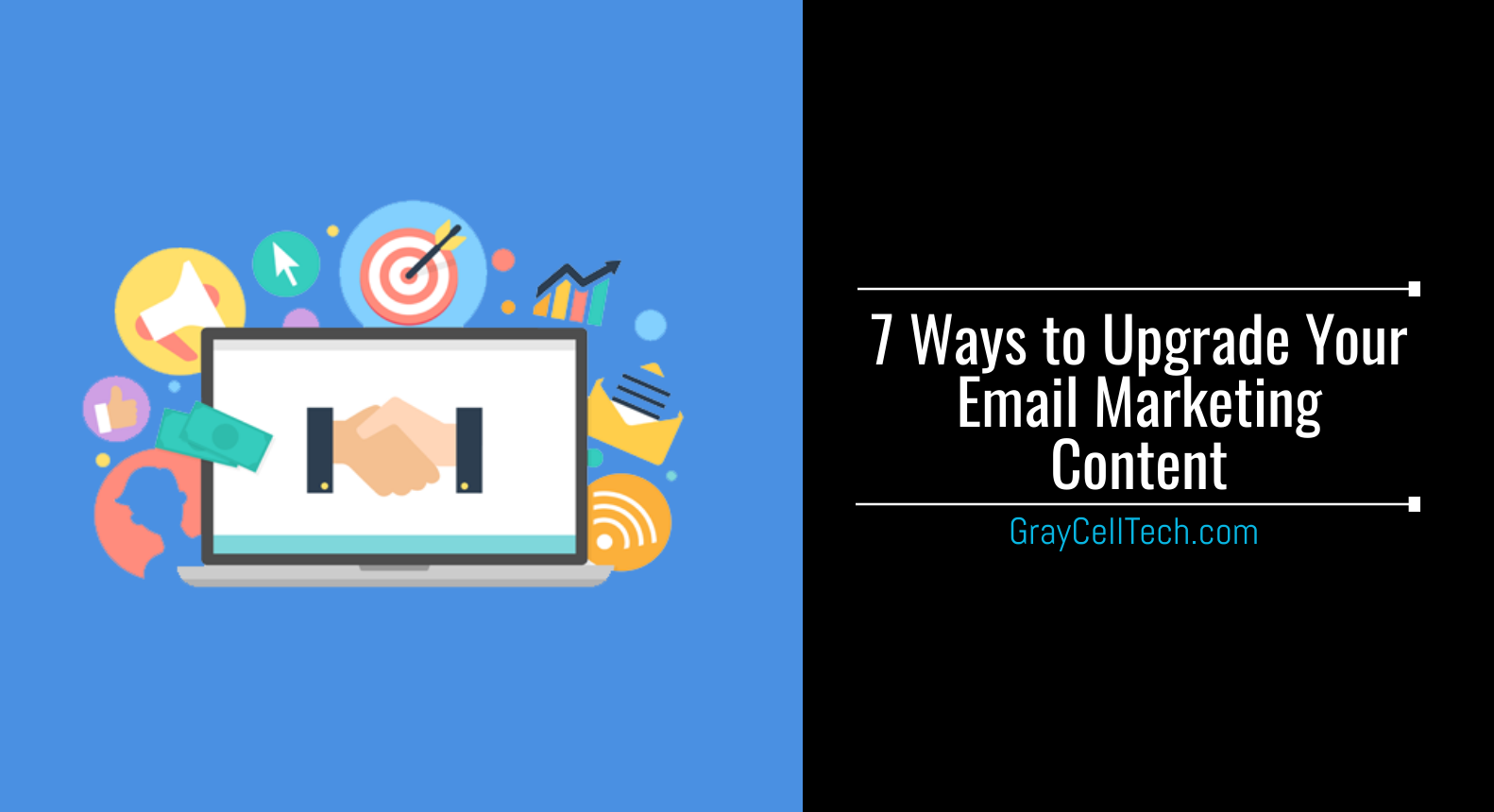 Useful Ways to Upgrade Your Email Marketing Content