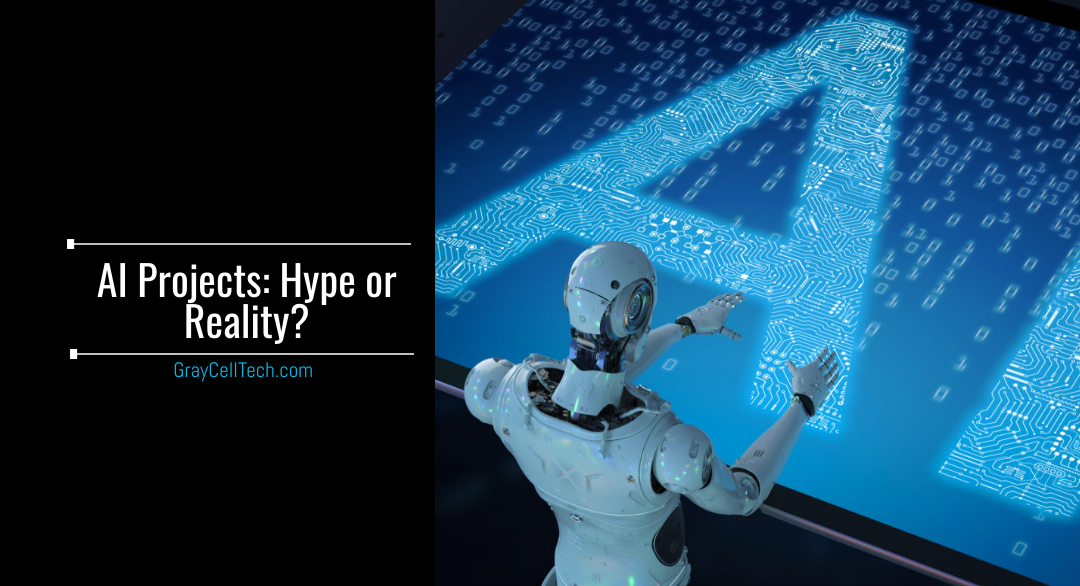 AI Projects: Hype or Reality?