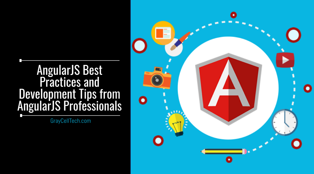 AngularJS Best Practices and Development Tips from AngularJS Professionals