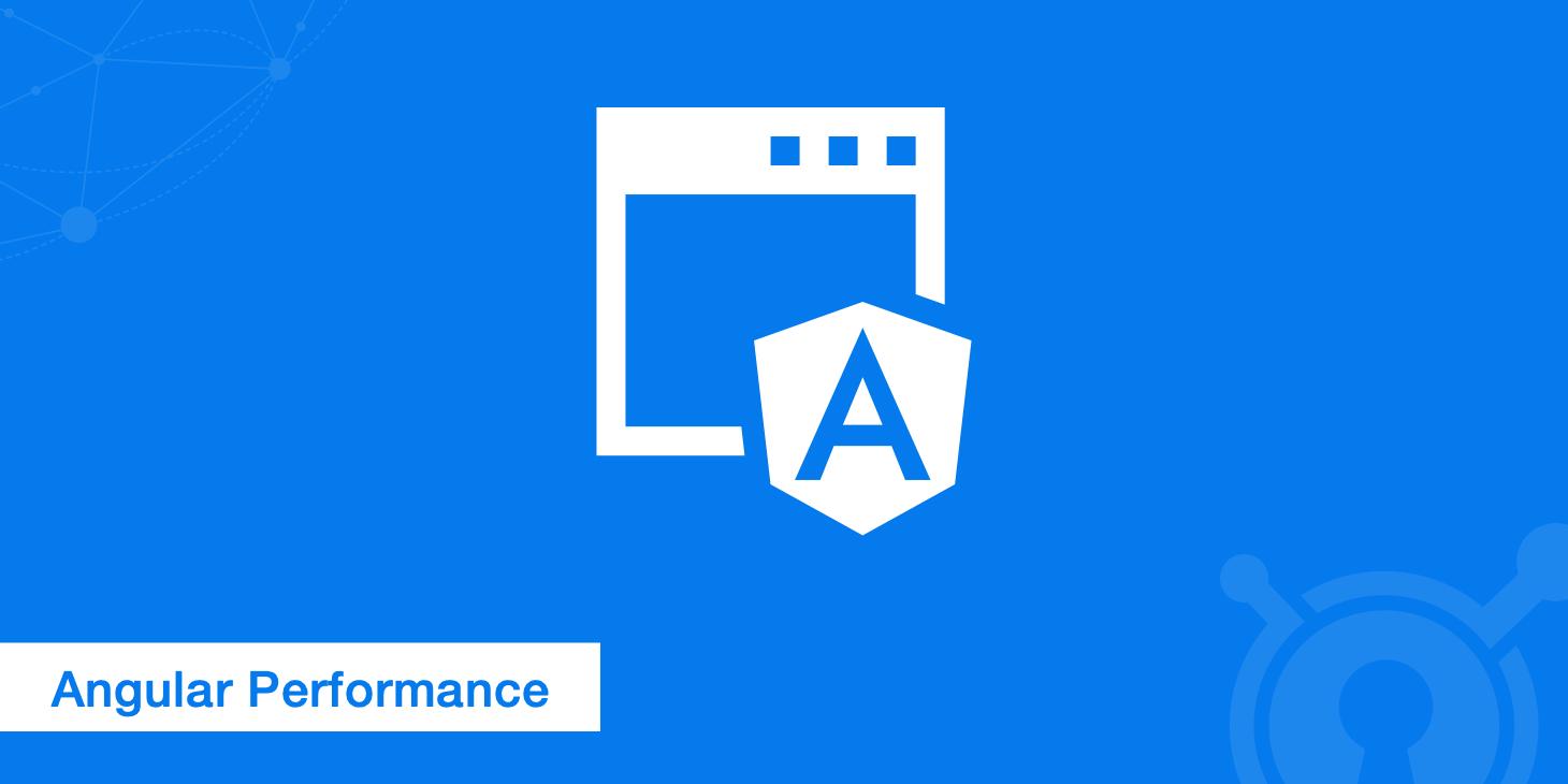 How To Optimize AngularJS Performance?