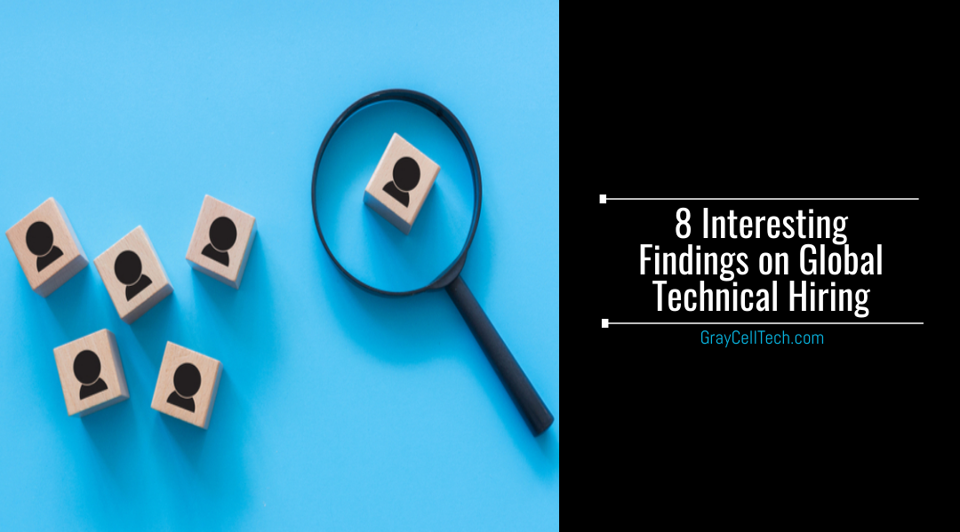 8 Interesting Findings On Global Technical Hiring