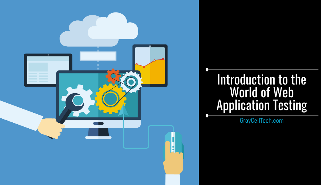 Introduction to the World of Web Application Testing