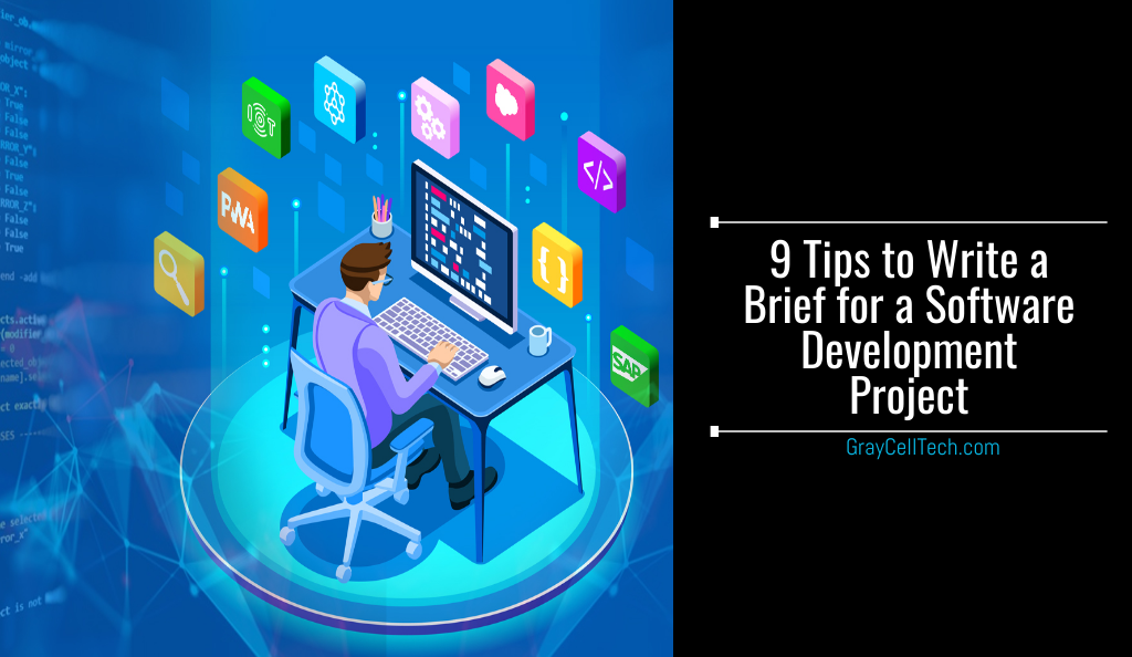 9 Tips to Write a Brief for a Software Development Project