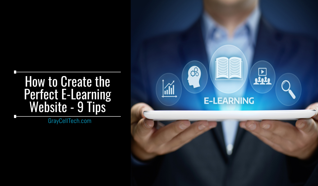 How to Create the Perfect E-Learning Website - 9 Tips