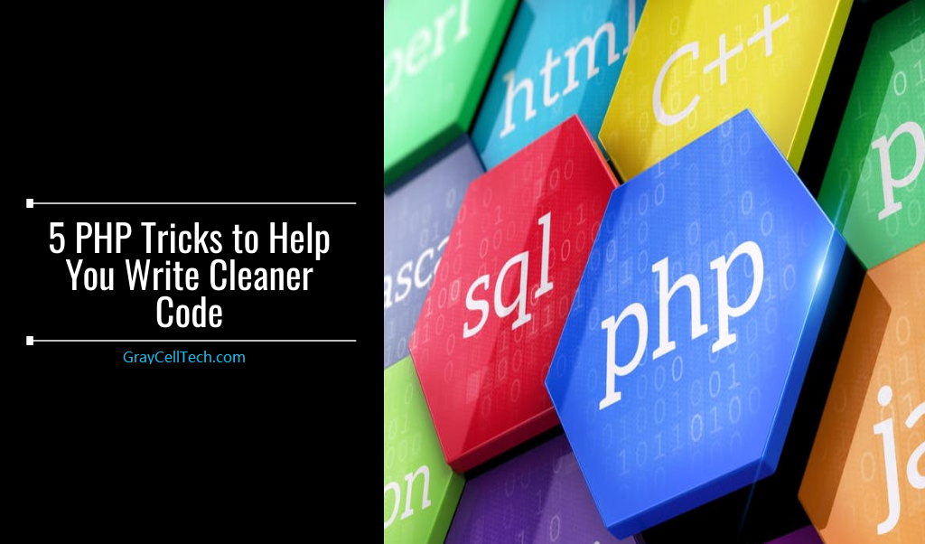 5 PHP Tricks to Help You Write Cleaner Code